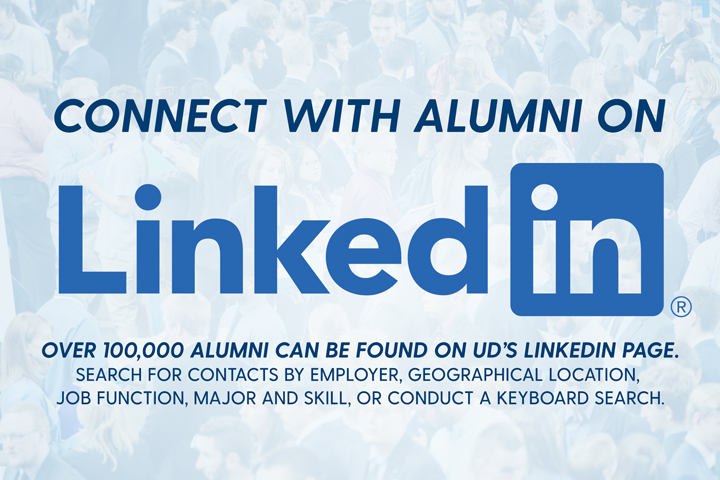LinkedIn, Over 100000 alumni can be found on UD's LinkedIn Page.