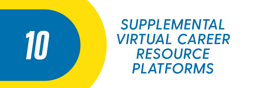 10 Supplemental Virtual Career Resource Platforms