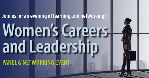 Women's Careers & Leadership Panel & Networking Event
