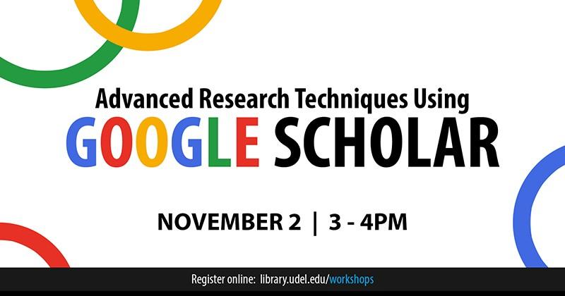 Nov 2 google scholar workshop udaily google scholar workshop at ud stopboris Choice Image