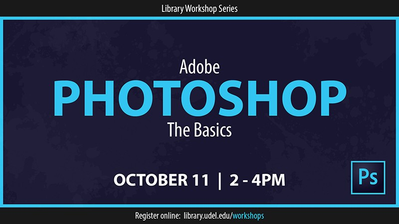 UD Library offers Photoshop workshop