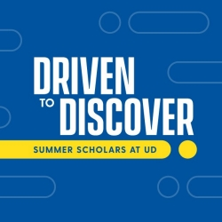 Driven to Discover Summer Scholars at UD image