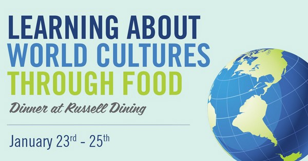 Dining services  program called Learning About World Cultures Through Food