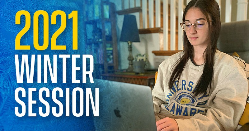"Registration for Winter Session 2021 is underway at UD. Most courses will be delivered online, with 150 new sections available and nearly 1,500 additional ""seats"" this winter."