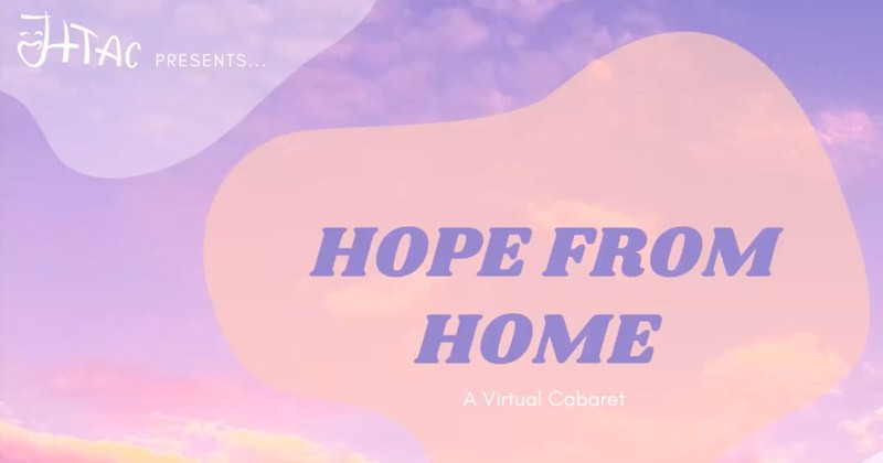 """Hope from Home,"" a virtual cabaret"